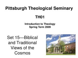 Set 15—Biblical and Traditional Views of the Cosmos