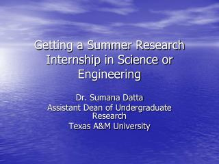 Getting a Summer Research Internship in Science or Engineering