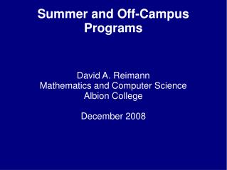 Summer and Off-Campus Programs
