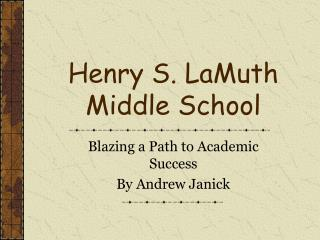 Henry S. LaMuth Middle School