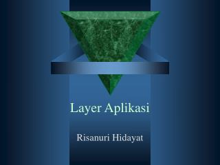 Layer Aplikasi