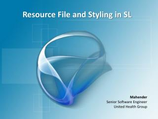 Resource File and Styling in SL
