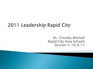 2011 Leadership Rapid City