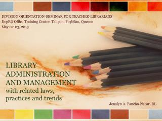 LIBRARY ADMINISTRATION AND MANAGEMENT with related laws, practices and trends