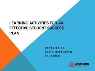 Learning Activities FOR an Effective Student Success Plan