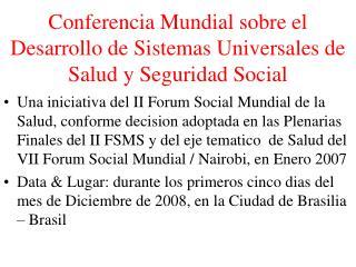Conferencia Mundial sobre el Desarrollo de Sistemas Universales de Salud y Seguridad Social