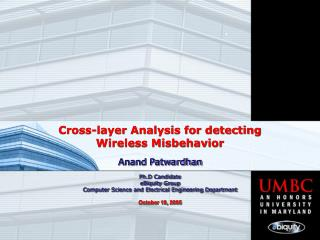 Cross-layer Analysis for detecting  Wireless Misbehavior