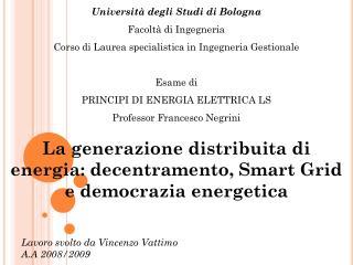 Universit� degli Studi di Bologna Facolt� di Ingegneria
