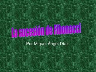 Por Miguel  ngel D az