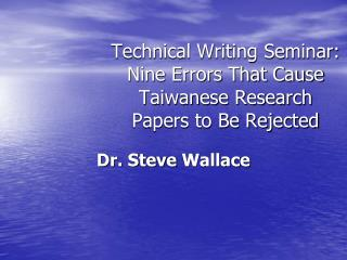 Technical Writing Seminar:  Nine Errors That Cause Taiwanese Research Papers to Be Rejected