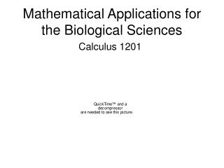 Mathematical Applications for the Biological Sciences