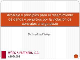 Arbitraje y principios para el resarcimiento de da os y perjuicios por la violaci n de contratos a largo plazo