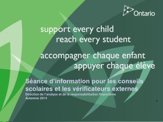 Séance d'information pour les conseils scolaires et les vérificateurs externes