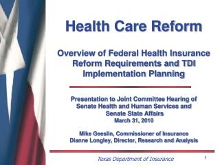 Presentation to Joint Committee Hearing of  Senate Health and Human Services and