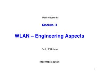 Module B WLAN – Engineering Aspects