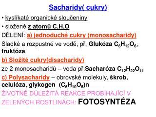 Sacharidy( cukry)