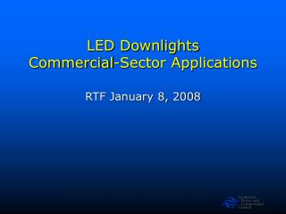 LED Downlights  Commercial-Sector Applications