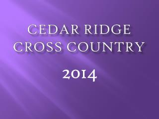Cedar Ridge Cross Country