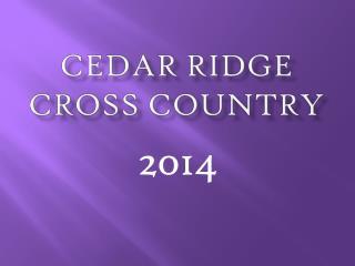 Cedar Ridge Cross Country