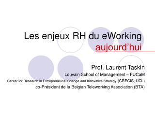 Les enjeux RH du eWorking  aujourd'hui