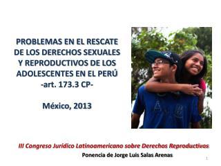 III Congreso Jurídico Latinoamericano sobre Derechos Reproductivos