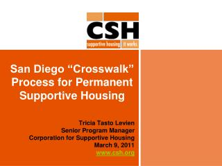 San Diego �Crosswalk� Process for Permanent Supportive Housing