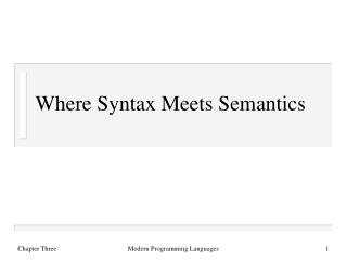 Where Syntax Meets Semantics