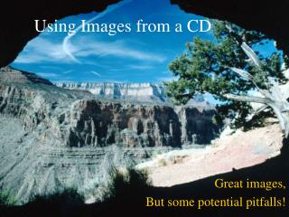 Using Images from a CD