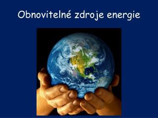 Obnoviteln� zdroje energie