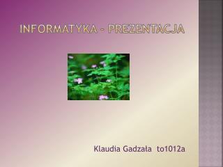 Informatyka - prezentacja
