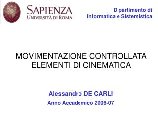 MOVIMENTAZIONE CONTROLLATA ELEMENTI DI CINEMATICA