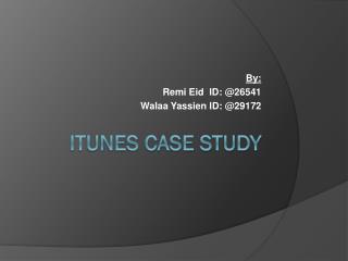 iTunes Case Study