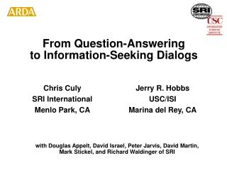 From Question-Answering to Information-Seeking Dialogs