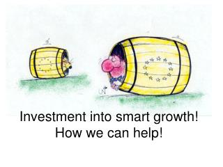 Investment into smart growth How we can help