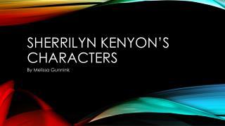 Sherrilyn  Kenyon's characters