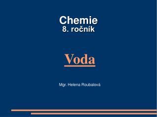 Chemie  8. ro?n�k