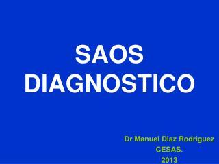 SAOS DIAGNOSTICO