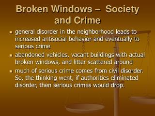 Broken Windows    Society and Crime