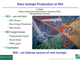 Rare Isotope Production at RIA