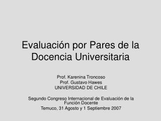 Evaluación por Pares de la Docencia Universitaria