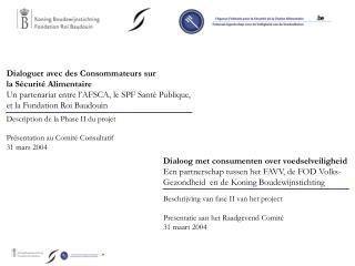Description de la Phase II du projet Présentation au Comité Consultatif  31 mars 2004
