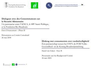 Etat d'Avancement – Phase II Présentation au Comité Consultatif  26 mai 2004