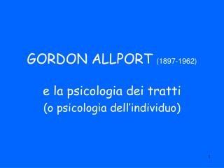 GORDON ALLPORT 1897-1962