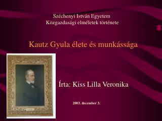 Írta: Kiss Lilla Veronika