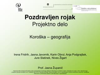 Pozdravljen rojak Projektno delo