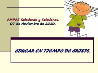 AMPAS Salesianas y Salesianos. 07 de Noviembre de 2010.