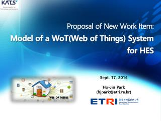 Proposal of New Work Item: Model of a  WoT (Web of Things) System for HES