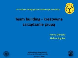 Team  building  - kreatywne zarz?dzanie grup?