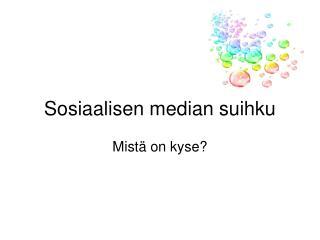 Sosiaalisen median suihku