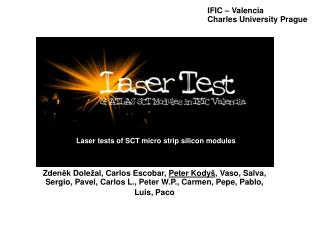 Laser tests of SCT micro strip silicon modules
